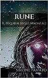 Rune: Il requiem degli immortali (Italian Edition)
