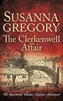The Clerkenwell Affair (Adventures of Thomas Chaloner)