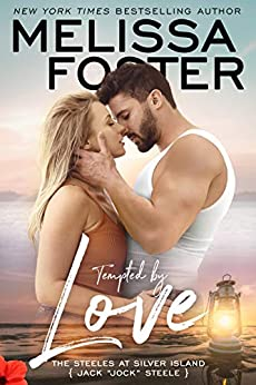 "Tempted by Love: Jack ""Jock"" Steele (The Steeles at Silver Island Book 1) by [Melissa Foster]"