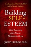 Building Self-Esteem: How Learning from Shame Helps Us to Grow