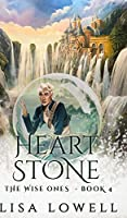 Heart Stone (The Wise Ones Book 4)