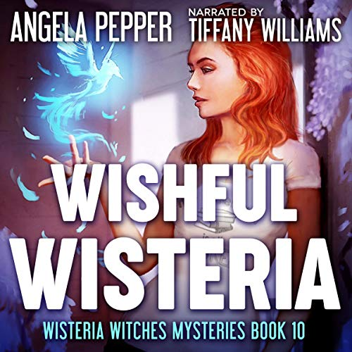 Wishful Wisteria audiobook cover art