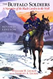 The Buffalo Soldiers: A Narrative of the Black Cavalry in the West, Revised Edition (English Edition)