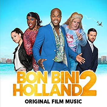 Bon Bini Holland 2 (Original Film Music)