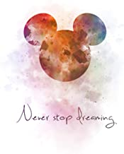 Never Stop Dreaming: Amazing mickey mouse cover on your sketchbook from now on. 120 pages. Creative cover.