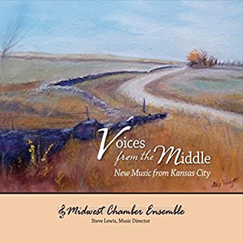 Voices from the Middle: New Music from Kansas City