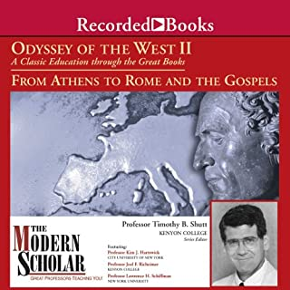 The Modern Scholar: Odyssey of the West II: A Classic Education through the Great Books: From Athens to Rome and the Gospels audiobook cover art