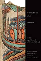 The Viking Age: A Reader (Readings in Medieval Civilizations and Cultures)