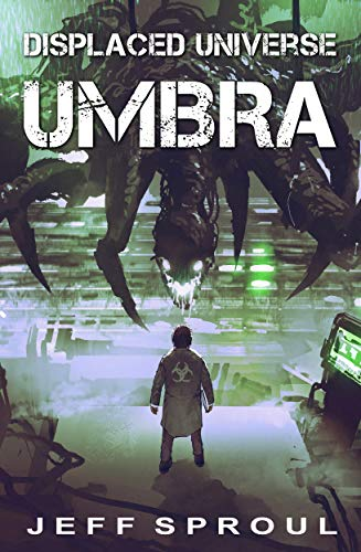 Displaced Universe: Umbra (English Edition)