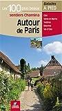 Autour de Paris les 100 plus beaux sentiers