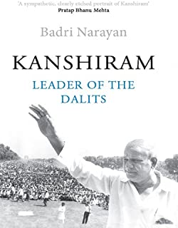 Kanshiram: Leader of the Dalits