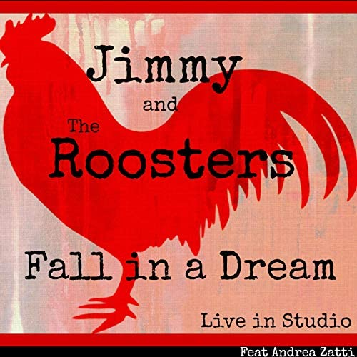 Jimmy and the Roosters feat. Andrea Zatti