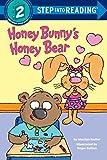 Honey Bunny's Honey Bear (Step into Reading)