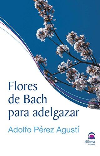 FLORES DE BACH PARA ADELGAZAR - 9788498274035