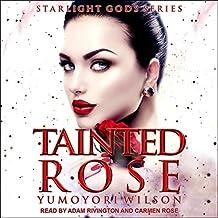 Tainted Rose: 2 (Starlight Gods)