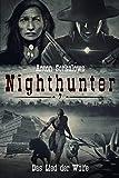 Nighthunter 7: Das Lied der Wölfe: (Dark Fantasy–Horror–Western) (Anton Serkalows Nighthunter)