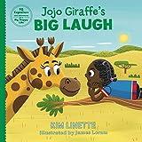 Jojo Giraffe's Big Laugh (EQ Explorers - Little Adventures for a Big, Happy Life! Book 3)