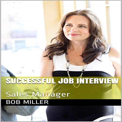 Successful Job Interview: Sales Manager audiobook cover art
