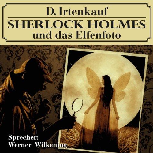 Sherlock Holmes und das Elfenfoto Titelbild