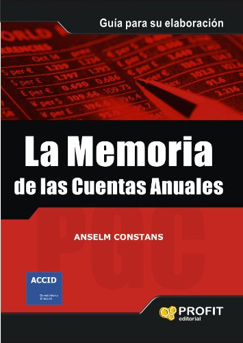 LA MEMORIA DE LAS CUENTAS ANUALES: Guia para su elaboración