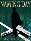 Naming Day (Jake Underwood Book 1) (English Edition)