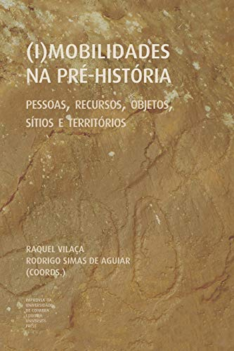 (I)mobilidades na Pré-História