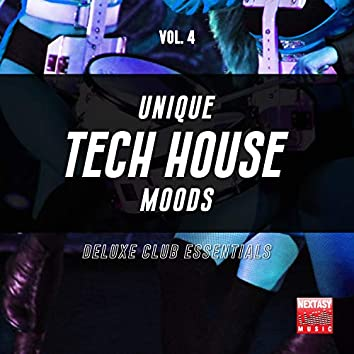 Unique Tech House Moods, Vol. 4 (Deluxe Club Essentials)