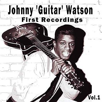 Johnny 'Guitar' Watson / First Recordings, Vol. 1