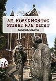 Am Rosenmontag stirbt man nicht: Niederrheinkrimis