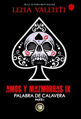 AMOS Y MAZMORRAS IX (Spanish Edition)