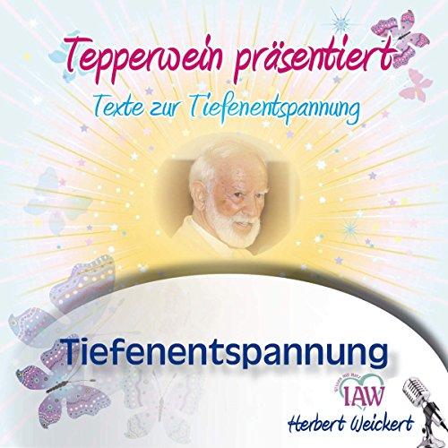 Tepperwein präsentiert: Tiefenentspannung Titelbild