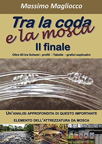 Tra la coda e la mosca (Italian Edition)