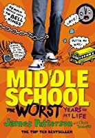 Middle School: The Worst Years of My Life: (Middle School 1)