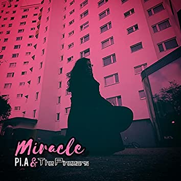 Miracle (feat. The Pineears)