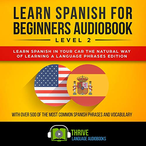 Learn Spanish for Beginners Audiobook Level 2 audiobook cover art