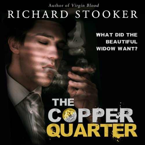 The Copper Quarter     A Science Fiction Hardboiled Private Detective Adventure              By:                                                                                                                                 Richard Stooker                               Narrated by:                                                                                                                                 Daniel Sattler                      Length: 30 mins     1 rating     Overall 3.0
