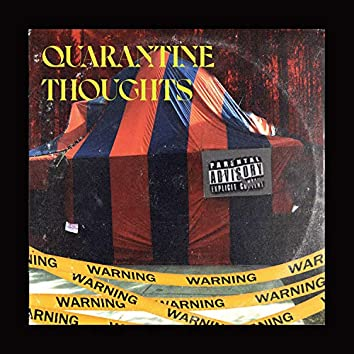 Quarantine Thoughts