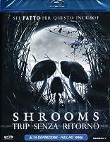 Shrooms - Trip Senza Ritorno [Italian Edition]