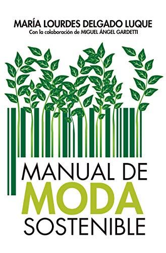 Manual de moda sostenible (Estilo de vida)
