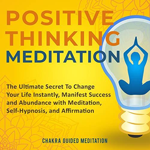 Positive Thinking Meditation audiobook cover art