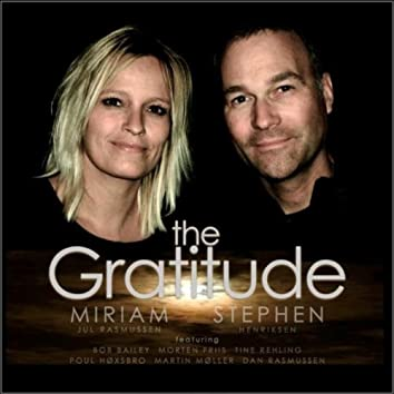 The Gratitude (Feat. Bob Bailey, Martin Møller, Dan Rasmussen, Morten Friis, Tine Rehling, Poul Høxbro, & Aage Tanggaard)