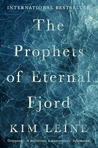 Leine, K: Prophets of Eternal Fjord