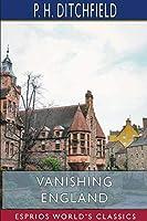Vanishing England (Esprios Classics)