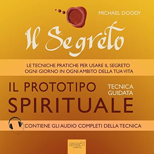 Il Segreto. Il prototipo spirituale copertina