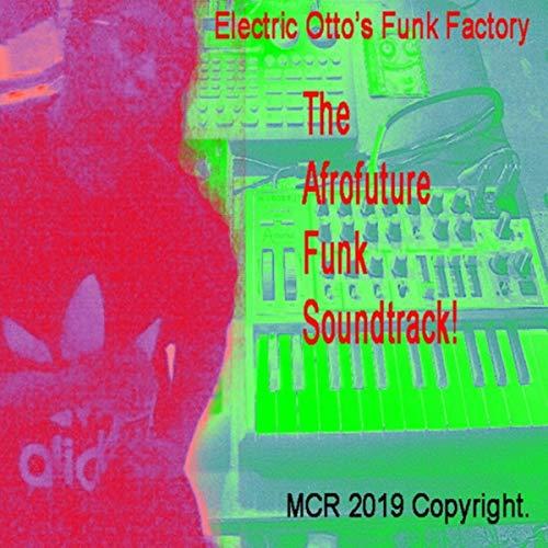 The Afrofuture Funk Soundtrack!