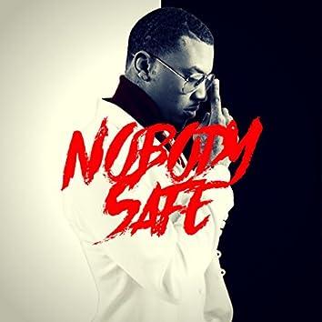 Nobody Safe EP
