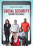 Social Security Behind the Scenes (English Edition)
