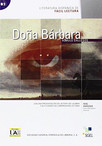 Doña Bárbara: Level B2 (Literatura Hispanica de Facil Lectura)