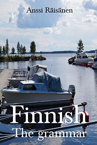 Compare Textbook Prices for Finnish: The Grammar  ISBN 9781541258686 by Räisänen, Anssi