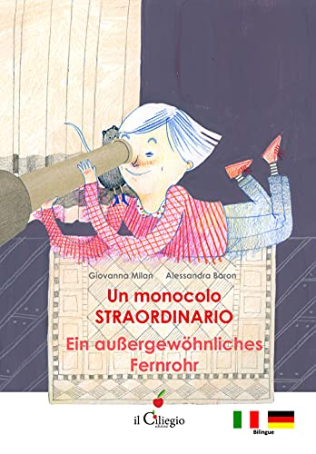 Un monocolo straordinario-Ein Aussergewöhnliches Fernrohr